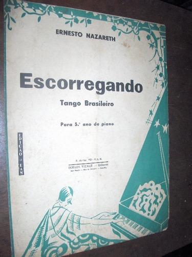 partitura escorregando ernesto nazareth 1939