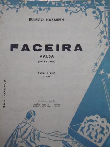 partitura piano - valsa - faceira - ernesto nazareth -