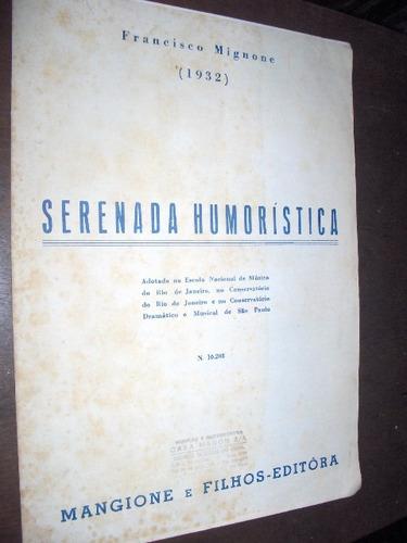 partitura serenada humoristica mignone 1937