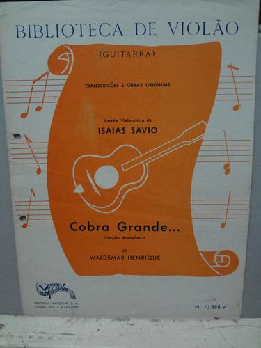 partitura violão cobra grande  w.  henrique isaias savio l11