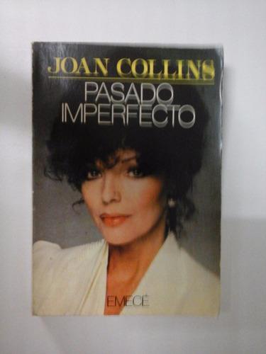 pasado imperfecto - joan collins - ed. emece