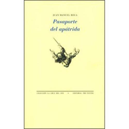 pasaporte del apátrida - juan manuel roca