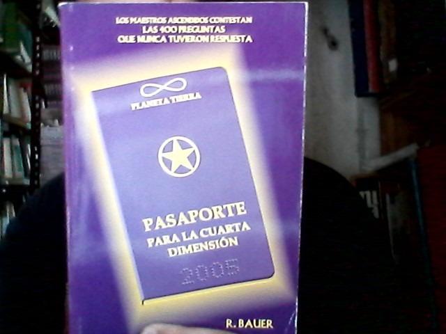 Pasaporte Para La Cuarta Dimension R Bauer - $ 500,00 en Mercado Libre