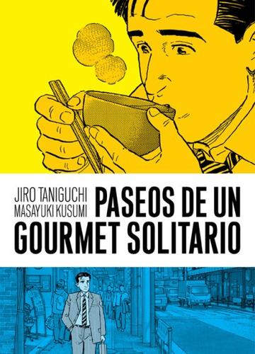 paseos de un gourmet solitario(libro shonen (acci¿n - juveni