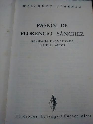 pasion de florencio sánchez - wilfredo jiménez