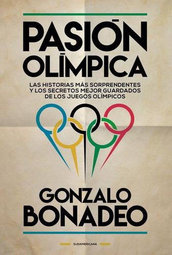 pasion olimpica - gonzalo bonadeo