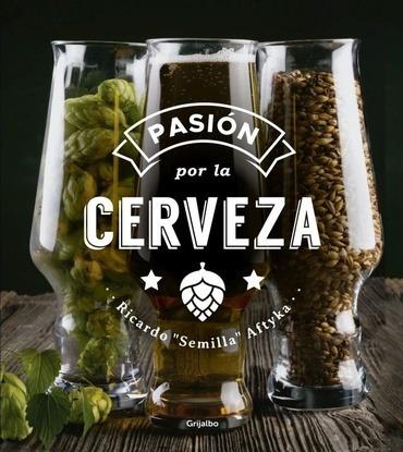 pasion por la cerveza - ricardo  aftyka