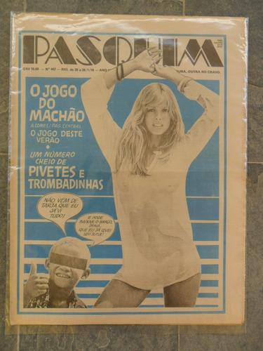 pasquim nº 447! 20 a 26 jan 1978!