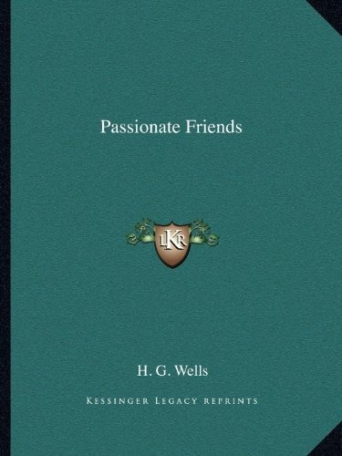 passionate friends : h g wells