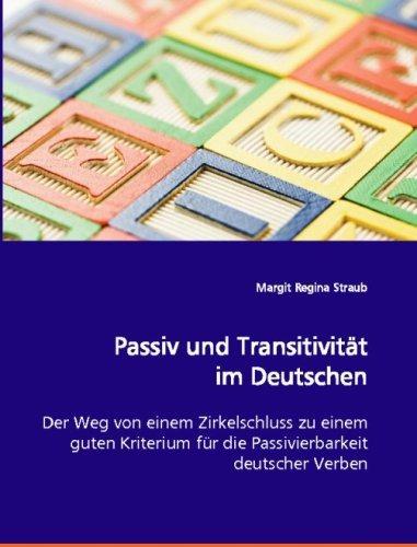 passiv und transitivität im deutschen: der weg von einem zi