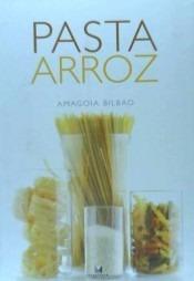 pasta y arroz(libro gastronomía y cocina)
