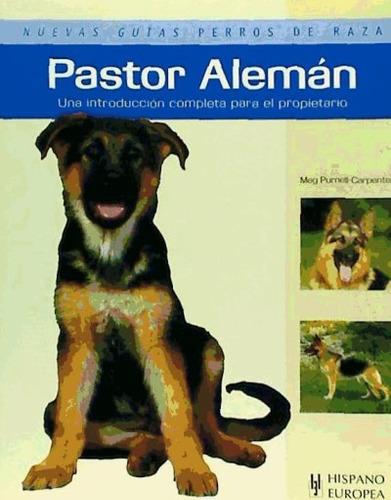 pastor alemán (nuevas guías perros de raza)(libro )
