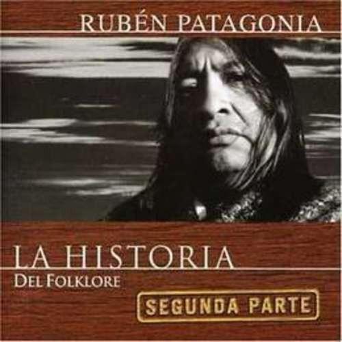 patagonia ruben la historia del folklore 2da parte cd nuevo