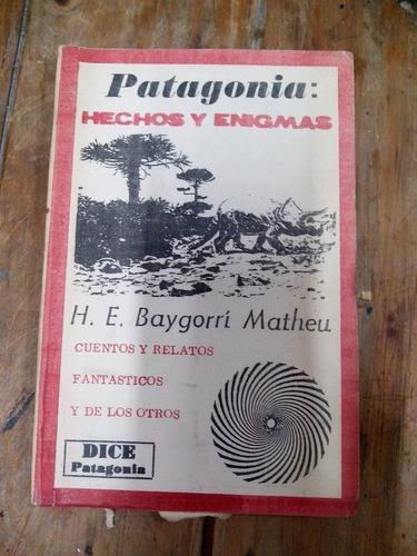 patagonia:hechos y enigmas-matheu-dice patagonia