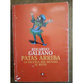 Patas Arriba Eduardo Galeano