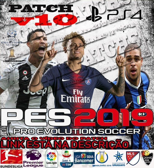 Patch Pes 2019 Ps4 Roniepatchs V10 O Mais Completo !