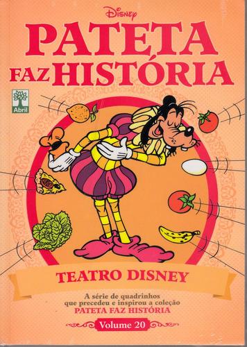 pateta faz história vol. 20 - teatro disney - lacrada