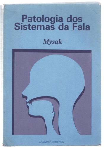 patologia dos sistemas da fala - mysak