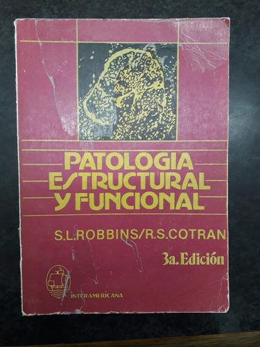 patologia estructural y funcional 3era ed - robbins / cotran
