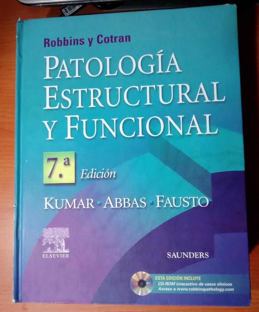robbins y cotran patologia estructural y funcional 7ma edicion