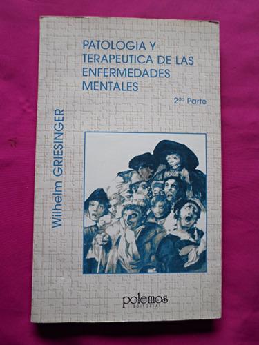 patologia y terapeutica de las enfermedades mentales
