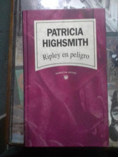 patricia highsmith. ripley en peligro