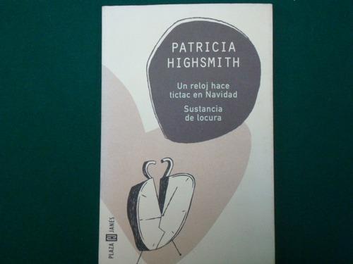 patricia highsmith, un reloj hace tictac en navidad