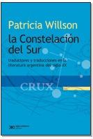 patricia wilson - la constelacion del sur - siglo xxxi