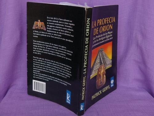 patrick geryl, la profecía de orión. las profecías de los...