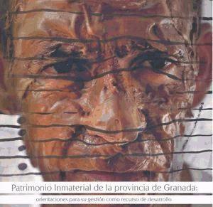patrimonio inmaterial de la provincia de granada : orientaci
