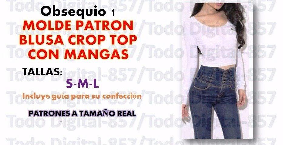 Patron Molde Blusa Dama Crop Top Última Moda+obsequios - $ 120.00 en ...