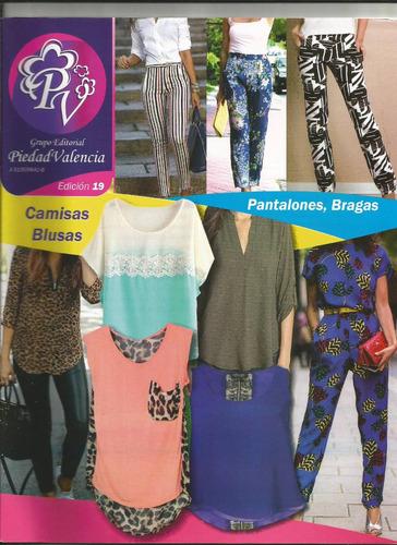 patrones blusas pantalones bragas camisas piedad valencia