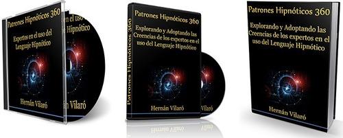 patrones hipnóticos 360 el curso más completo de persuasión