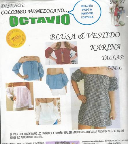patrones octavio 27 blusa y vestido karina