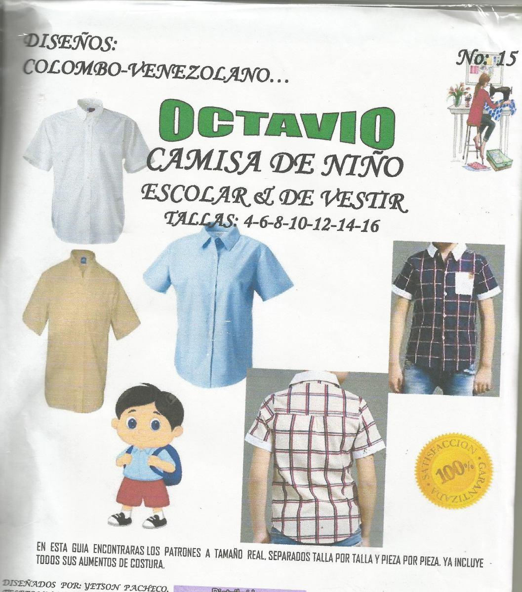 Patrones Octavio Camisa Escolar Niño #15 - Bs. 450,01 en Mercado Libre
