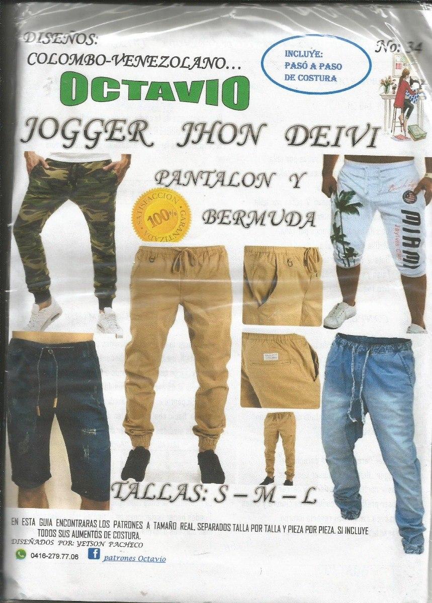 Patrones Octavio Jogger, Pantalon Y Bermuda #34 - Bs. 450,09 en ...