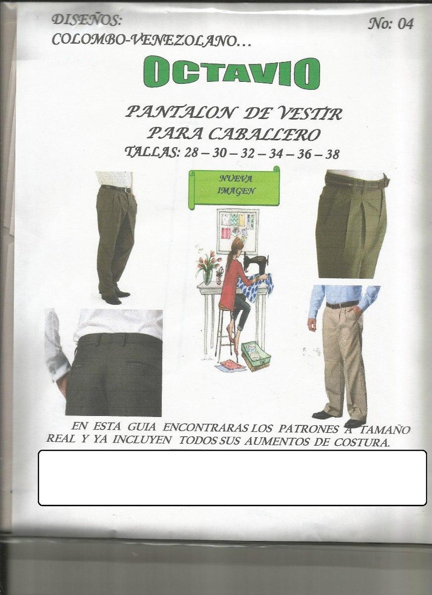 Patrones Octavio Pantalon De Vestir Caballero - Bs. 450,04 en ...