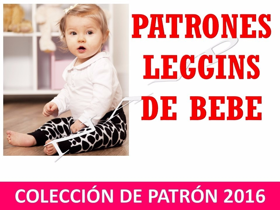 Patrones Leggins Para Bebe Niña Moldes- Tamaño Real Costura - Bs ...