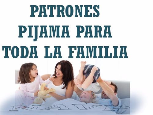 patrones pijama mujer hombre niña y niño molde envio gratis