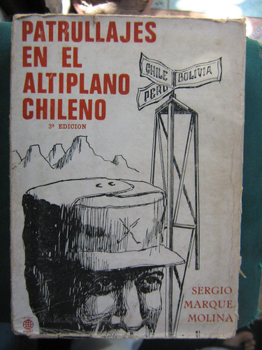 patrullajes en el altiplano chileno sergio marque molina