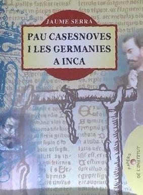 pau casesnoves i les germanies a inca(libro historia de espa