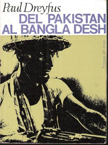 paul dreyfus- del pakistan al bangla desh