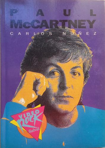 paul mccartney bio por carlos nuñez libro música rock pop