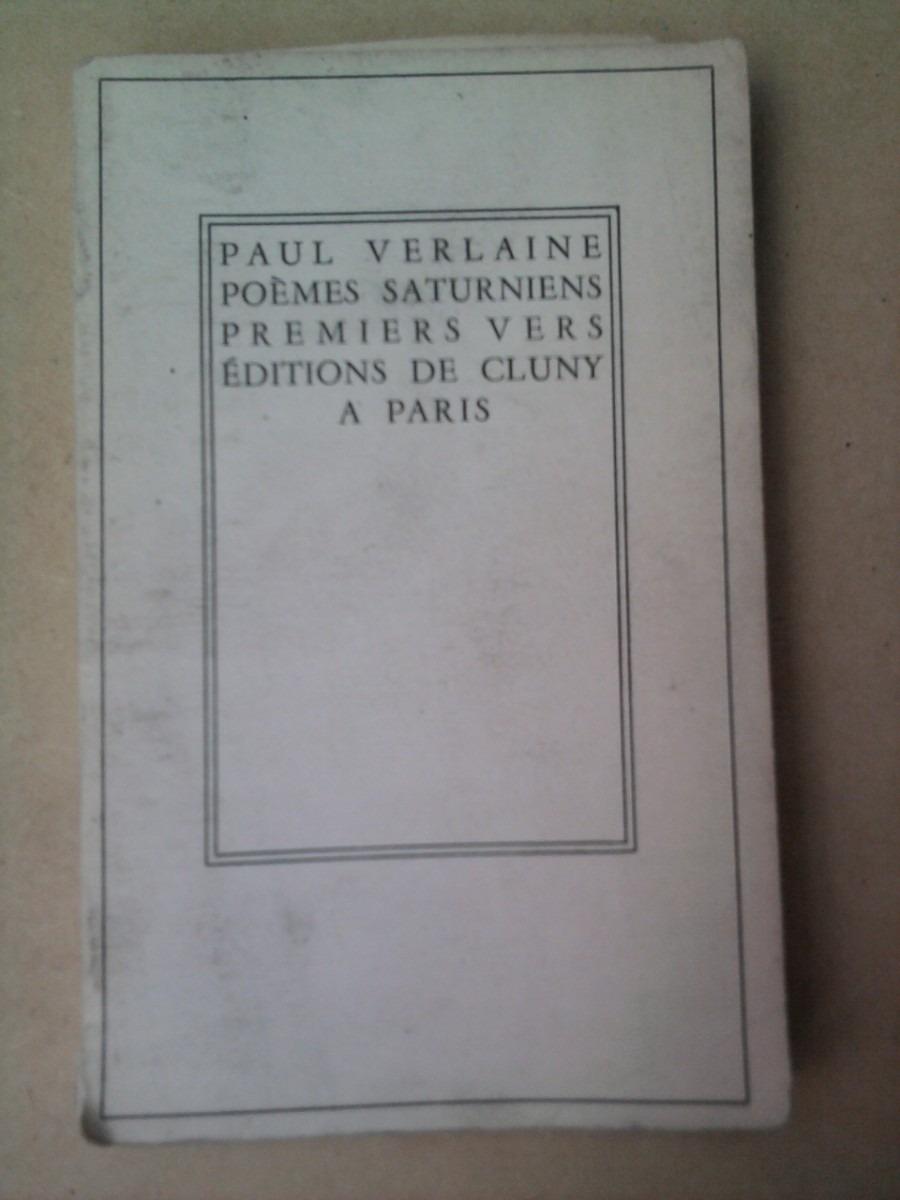 Paul Verlaine Poemes Saturniens Primiers Vers 5000