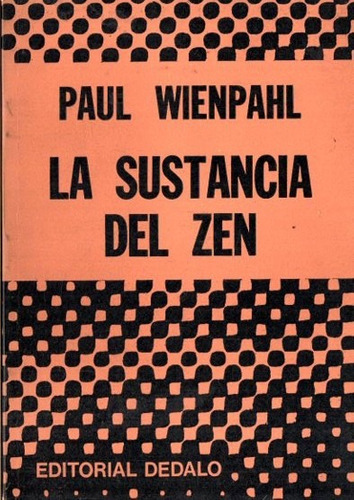 paul wienpahl - la sustancia del zen