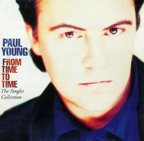 paul young -  cd from time to time (the singles collection)