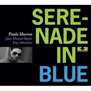 paula shocron trio / serenade in blue