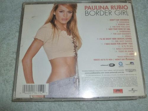 paulina rubio cd border girl 2002 con track interactivo