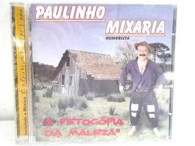 MIXARIA BAIXAR PIADAS PAULINHO CD