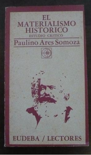 paulino ares somoza - el materialismo histórico